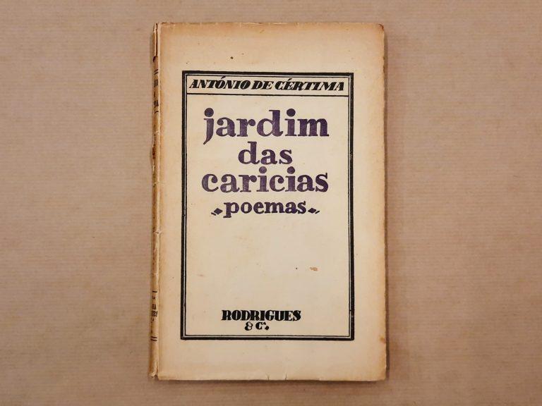 JARDIM DAS CARÍCIAS | António de Cértima