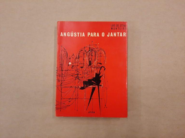 ANGÚSTIA PARA O JANTAR | Luís de Sttau Monteiro