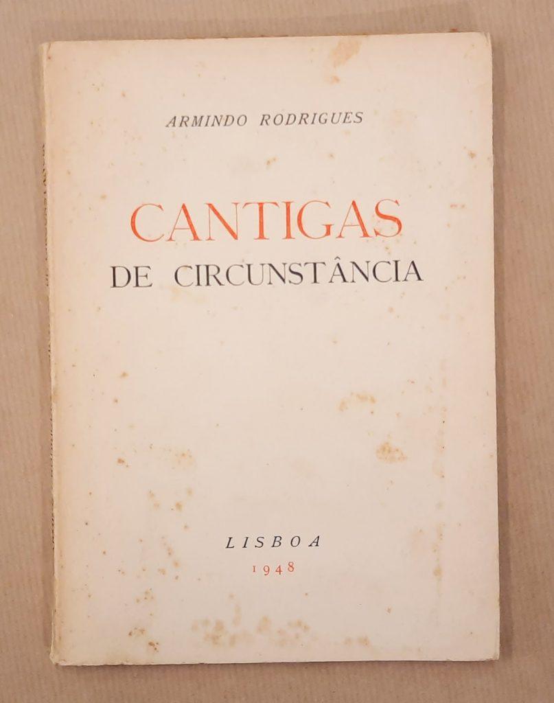 CANTIGAS DE CIRCUNSTÂNCIA | Armindo Rodrigues
