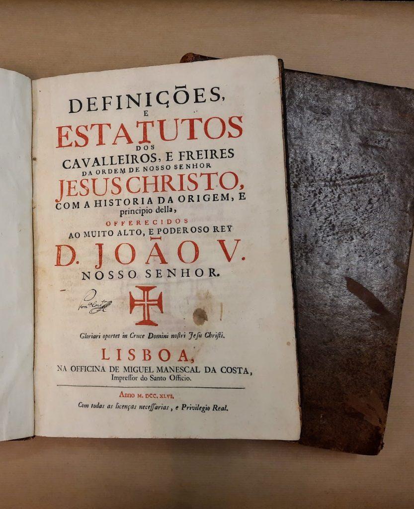 DEFINIÇÕES E ESTATUTOS DOS CAVALEIROS, E FREIRES DE NOSSO SENHOR JESUS CRISTO