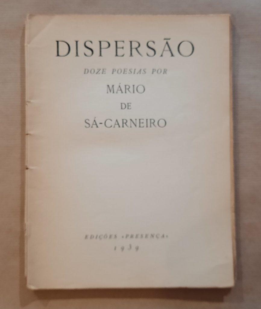 DISPERSÃO | Mário de Sá-Carneiro