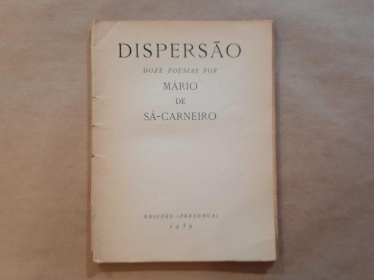 DISPERSÃO   Mário de Sá-Carneiro