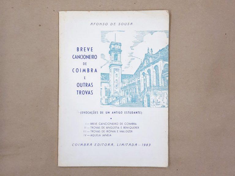 BREVE CANCIONEIRO DE COIMBRA E OUTRAS TROVAS | Afonso de Sousa