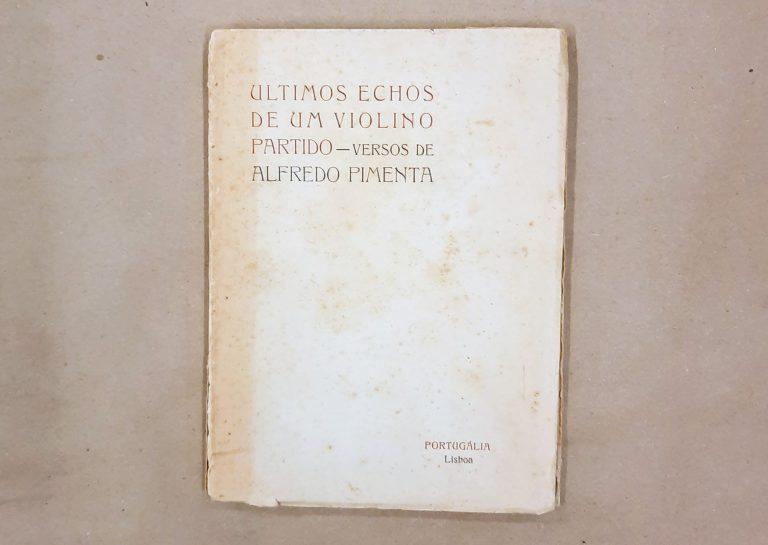 ÚLTIMOS ECHOS DE UM VIOLINO PARTIDO | Alfredo Pimenta
