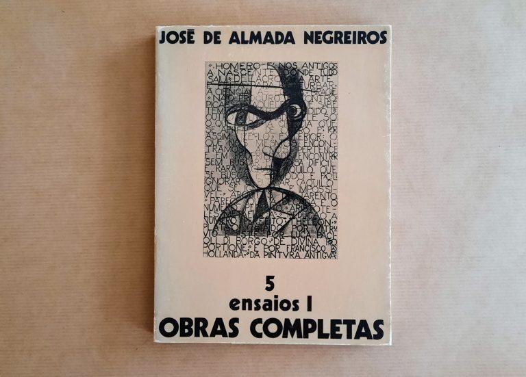 ENSAIOS 1, vol. 5 das OBRAS COMPLETAS | José de Almada Negreiros