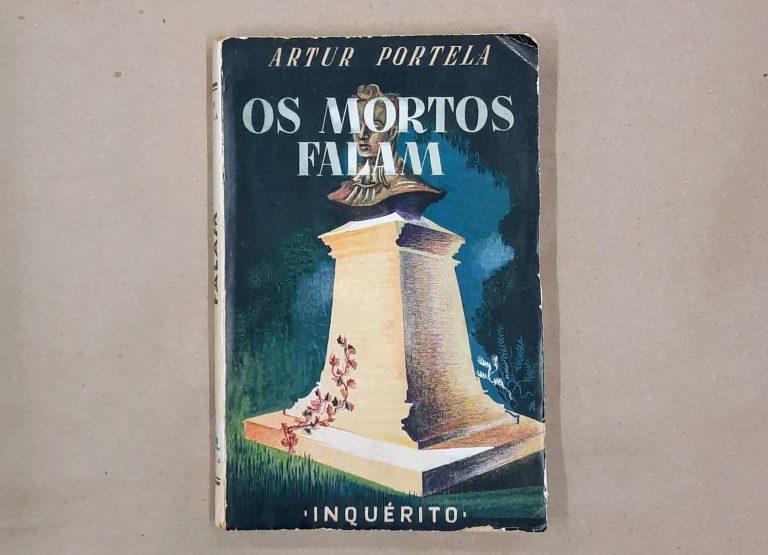 OS MORTOS FALAM | Artur Portela
