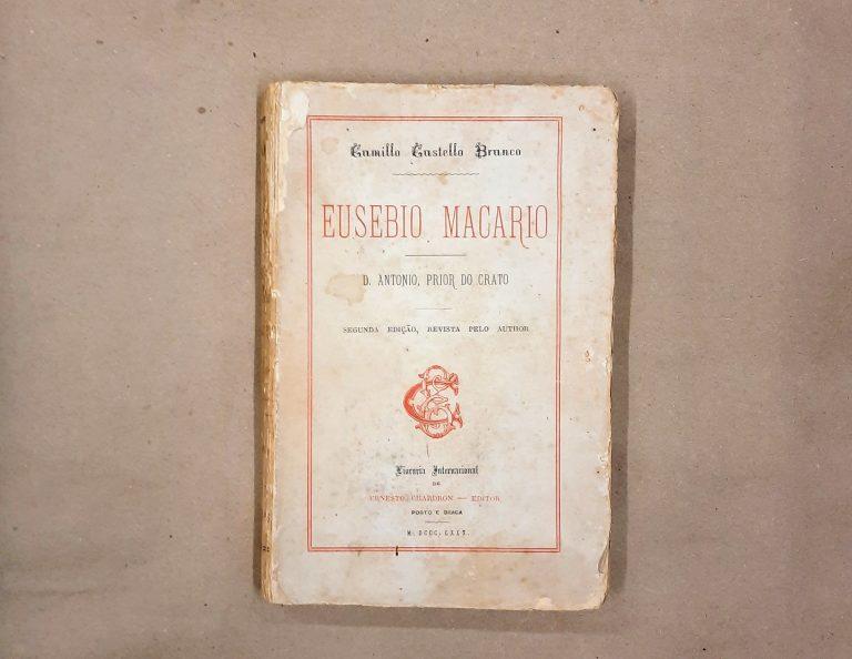 EUSÉBIO MACÁRIO / D. ANTÓNIO, PRIOR DO CRATO | Camilo Castelo Branco
