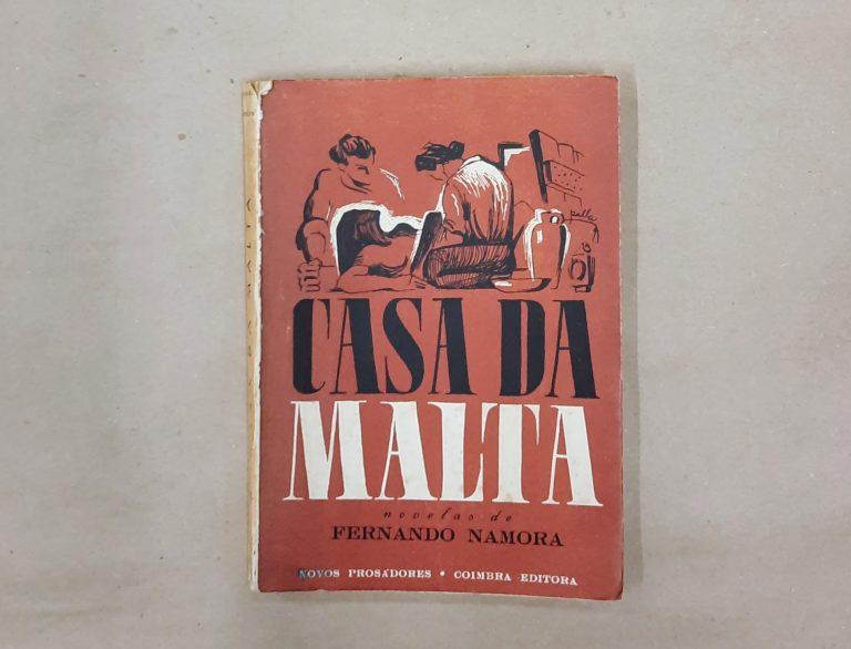 A CASA DA MALTA | Fernando Namora