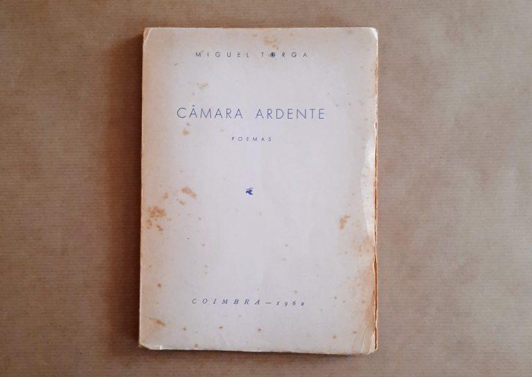 CÂMARA ARDENTE | Miguel Torga