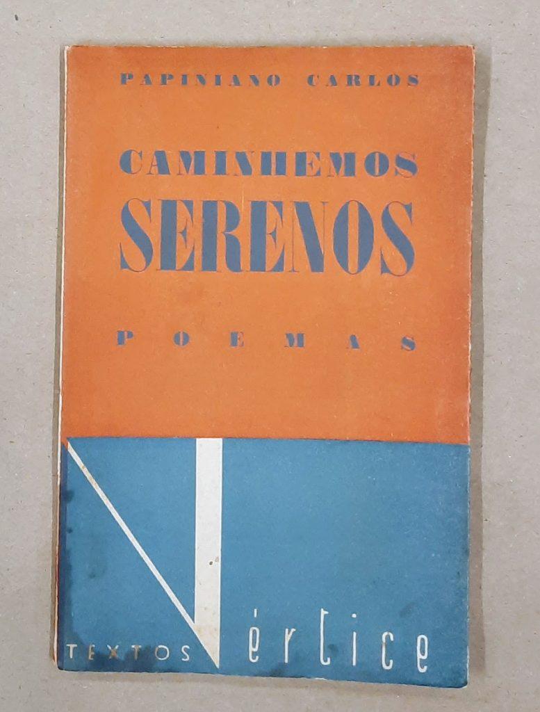 CAMINHEMOS SERENOS | Papiniano Carlos