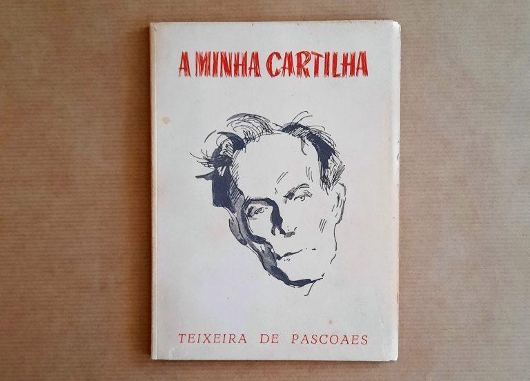 A MINHA CARTILHA | Teixeira de Pascoaes