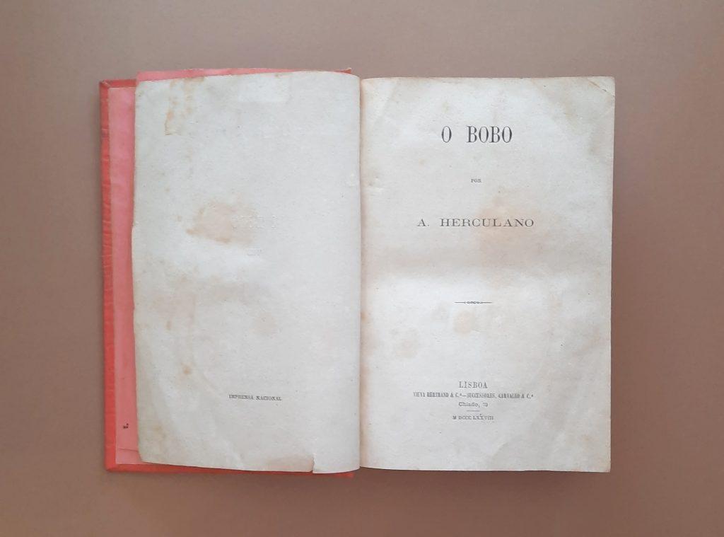 O Bobo | Alexandre Herculano (1ª edição em volume, póstuma)