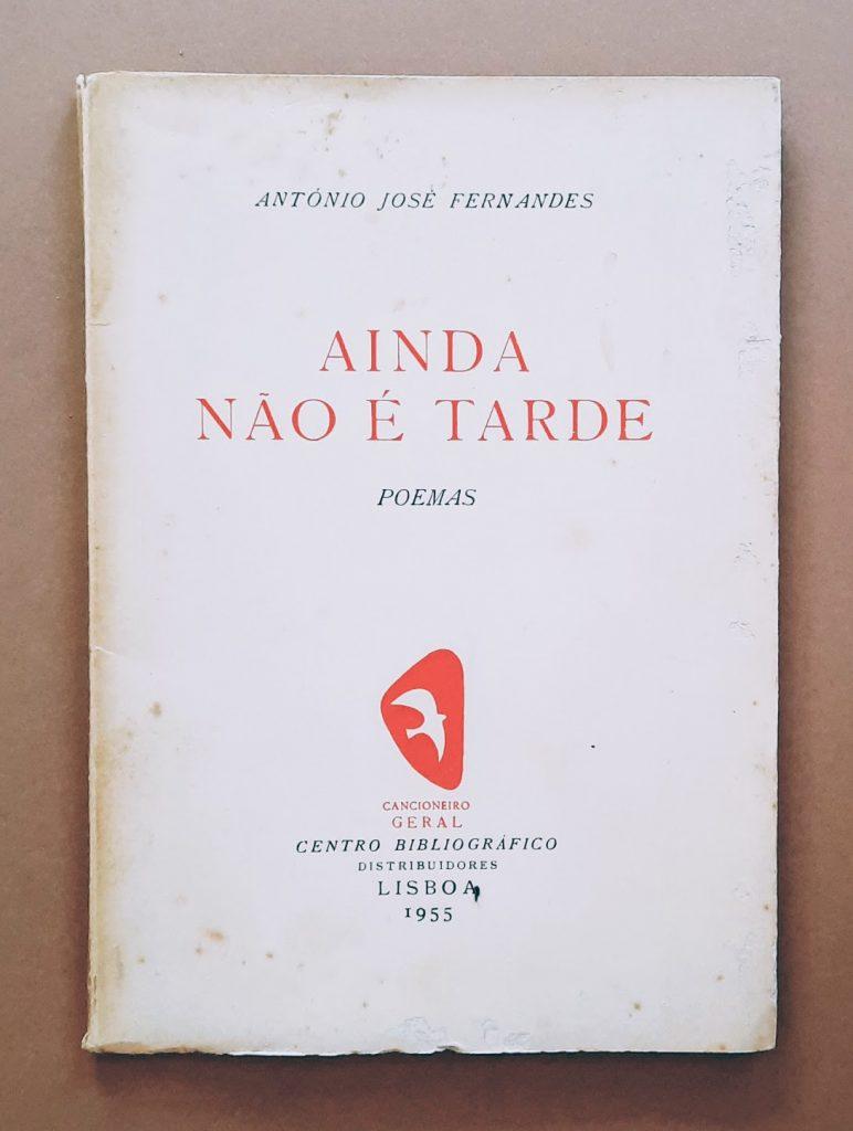 Ainda não é tarde   António José Fernandes