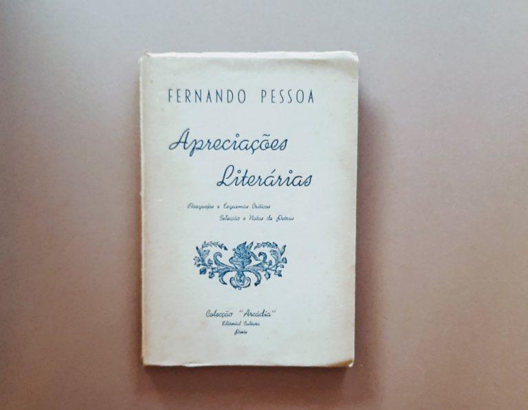 APRECIAÇÕES LITERÁRIAS | Fernando Pessoa