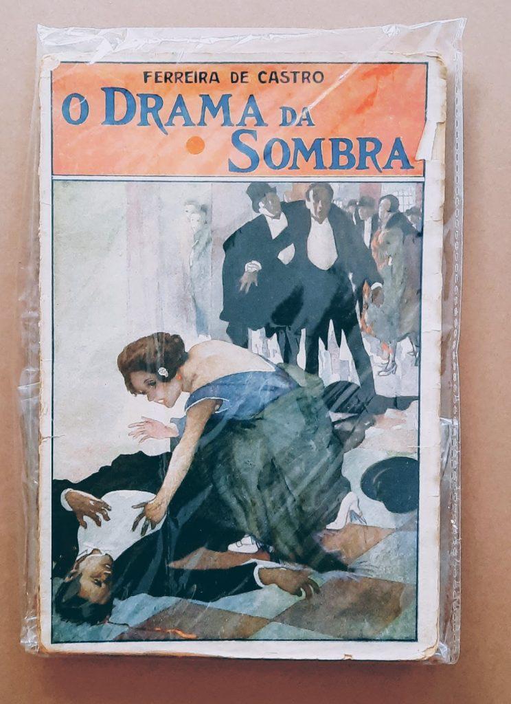 Ferreira de Castro   O drama da sombra