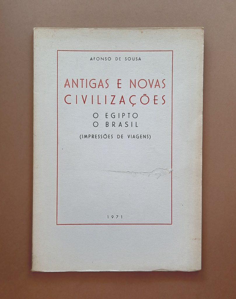 Antigas e novas civilizações | Afonso de Sousa