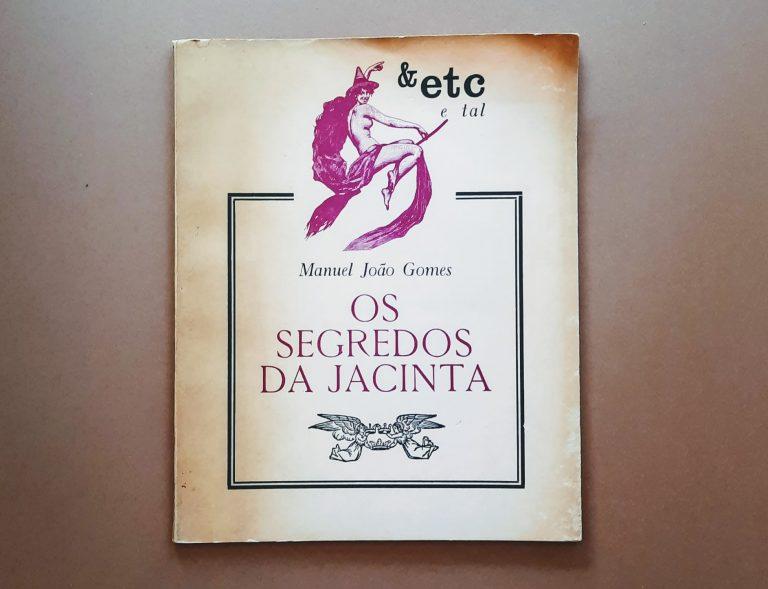 OS SEGREDOS DA JACINTA | Manuel João Gomes