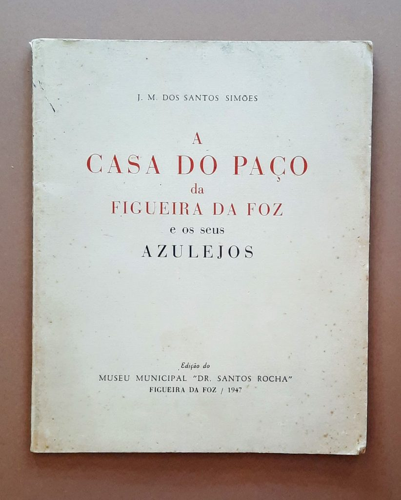 A Casa do Paço da Figueira da Foz e os seus azulejos | JM Santos Simões