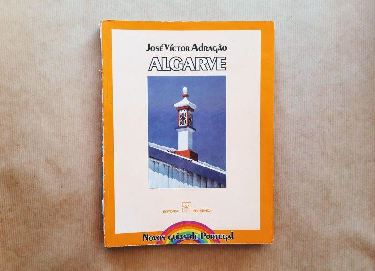 ALGARVE (Novos Guias de Portugal) | José Victor Adragão
