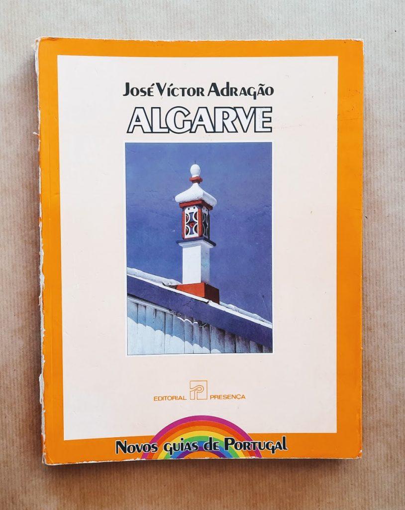 Algarve (novos guias de Portugal)   José Victor Adragão