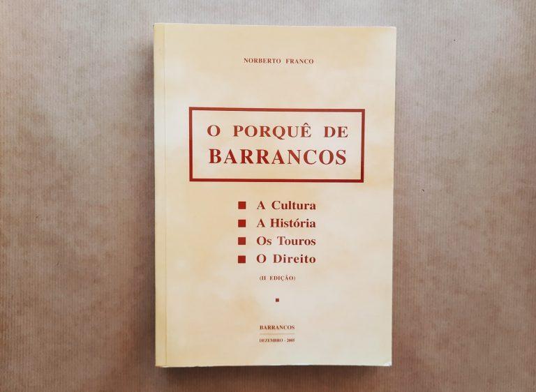 O PORQUÊ DE BARRANCOS | Norberto Franco