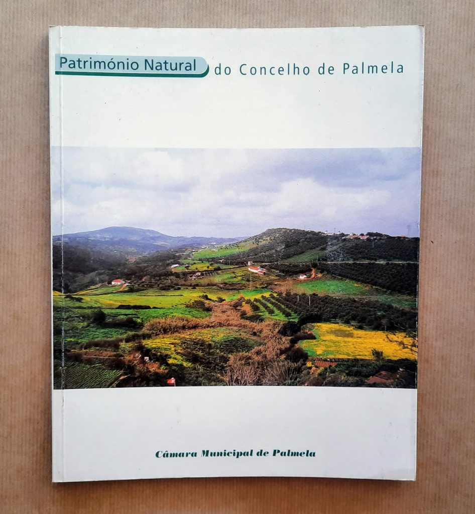PATRIMÓNIO NATURAL DO CONCELHO DE PALMELA | Vítor Canelas