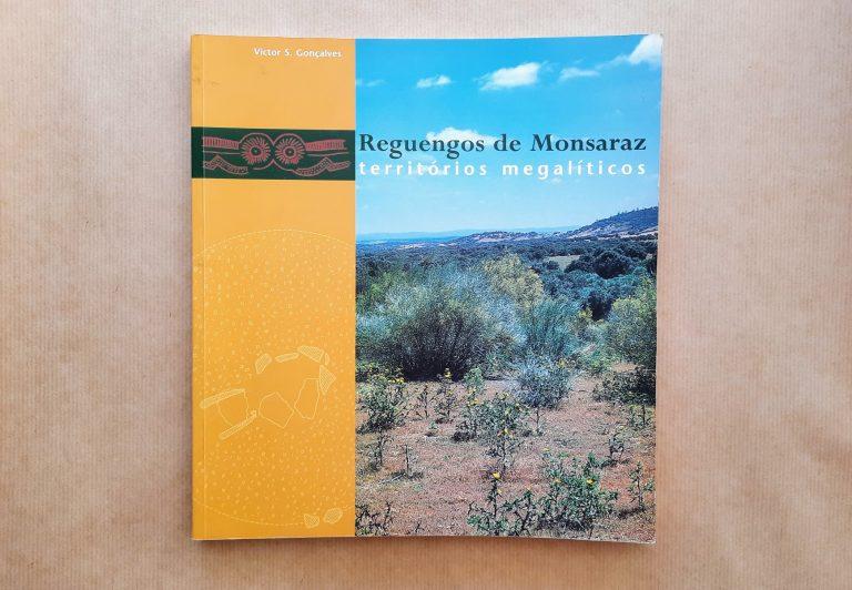 REGUENGOS DE MONSARAZ: TERRITÓRIOS MEGALÍTICOS | Victor S. Gonçalves
