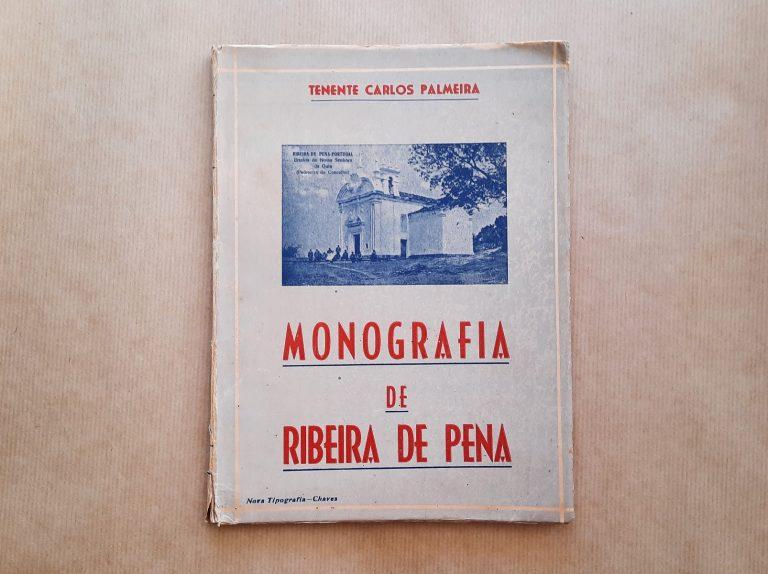 MONOGRAFIA DE RIBEIRA DE PENA | Tenente Carlos Palmeira