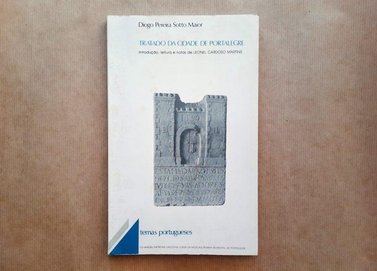 TRATADO DA CIDADE DE PORTALEGRE | Diogo Pereira Sotto Mayor