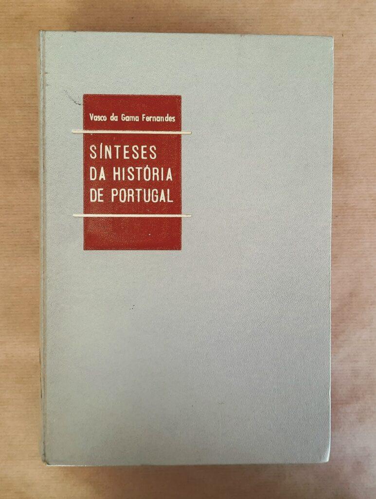 Sínteses da HIstória de Portugal - Vasco da Gama Fernandes